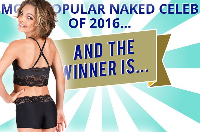 most popular naked celebrities in 2016